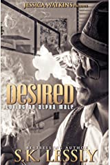 Desired: Loving An Alpha Male Kindle Edition