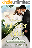 His Unexpected Mail-Order Bride (Historical Sapphire Springs Book 1)