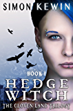Hedge Witch (The Cloven Land Trilogy Book 1)