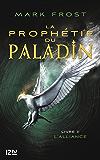La Prophétie du paladin - tome 2 : L'Alliance