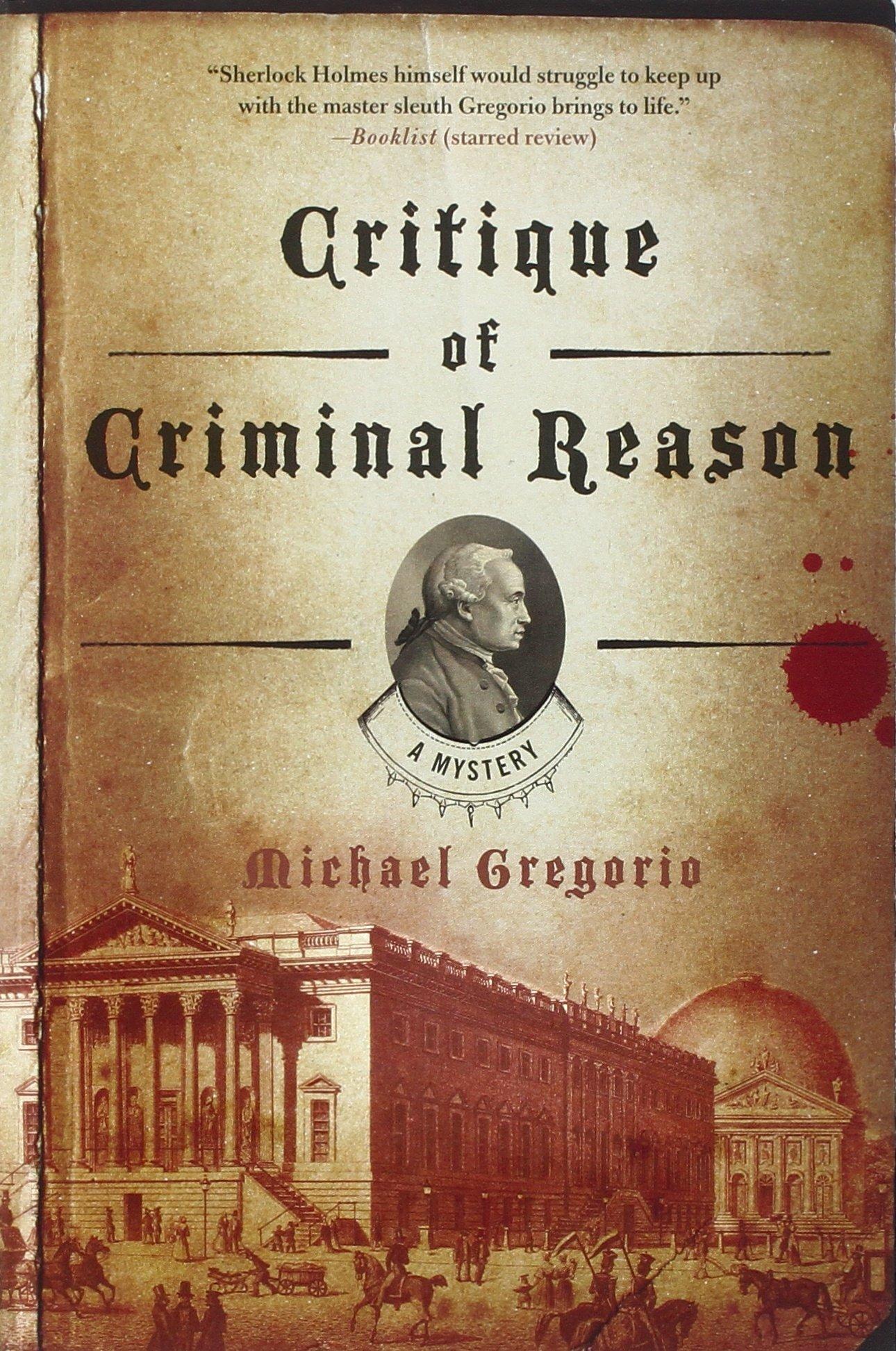 Critique of Criminal Reason: A Mystery (Hanno Stiffeniis Mysteries) ebook