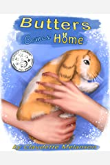 Butters Comes Home (The Butters the Lop Series Book 1) Kindle Edition