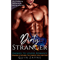Dirty Stranger: Enemies to Lovers Romance: Stranded & Captured Complete Duet (Alpha Love Book 0) (English Edition)