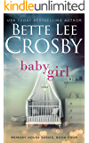 Baby Girl (A Memory House Novel, Book 4)
