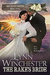 The Rake's Bride (Dry Bayou Brides Book 5) Kindle Edition