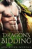Dragon's Bidding (Shift Squad Book 3)