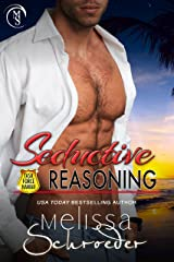 Seductive Reasoning (TASK FORCE HAWAII Book 1) Kindle Edition