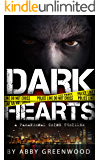 Dark Hearts: A Paranormal Crime Thriller