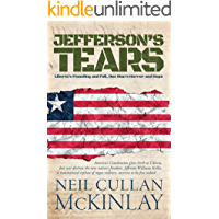 Jefferson's Tears: Liberia's Founding and Fall, One Man's Horror and Hope