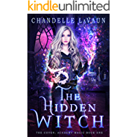 The Hidden Witch (The Coven: Academy Magic Book 1) book cover
