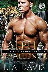 Alpha Challenge (Shifters of Ashwood Falls Book 10) Kindle Edition