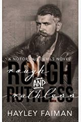 Rough & Ruthless (Notorious Devils Book 4) Kindle Edition
