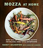 Mozza at Home: More than 150 Crowd-Pleasing Recipes for Relaxed, Family-Style Entertaining