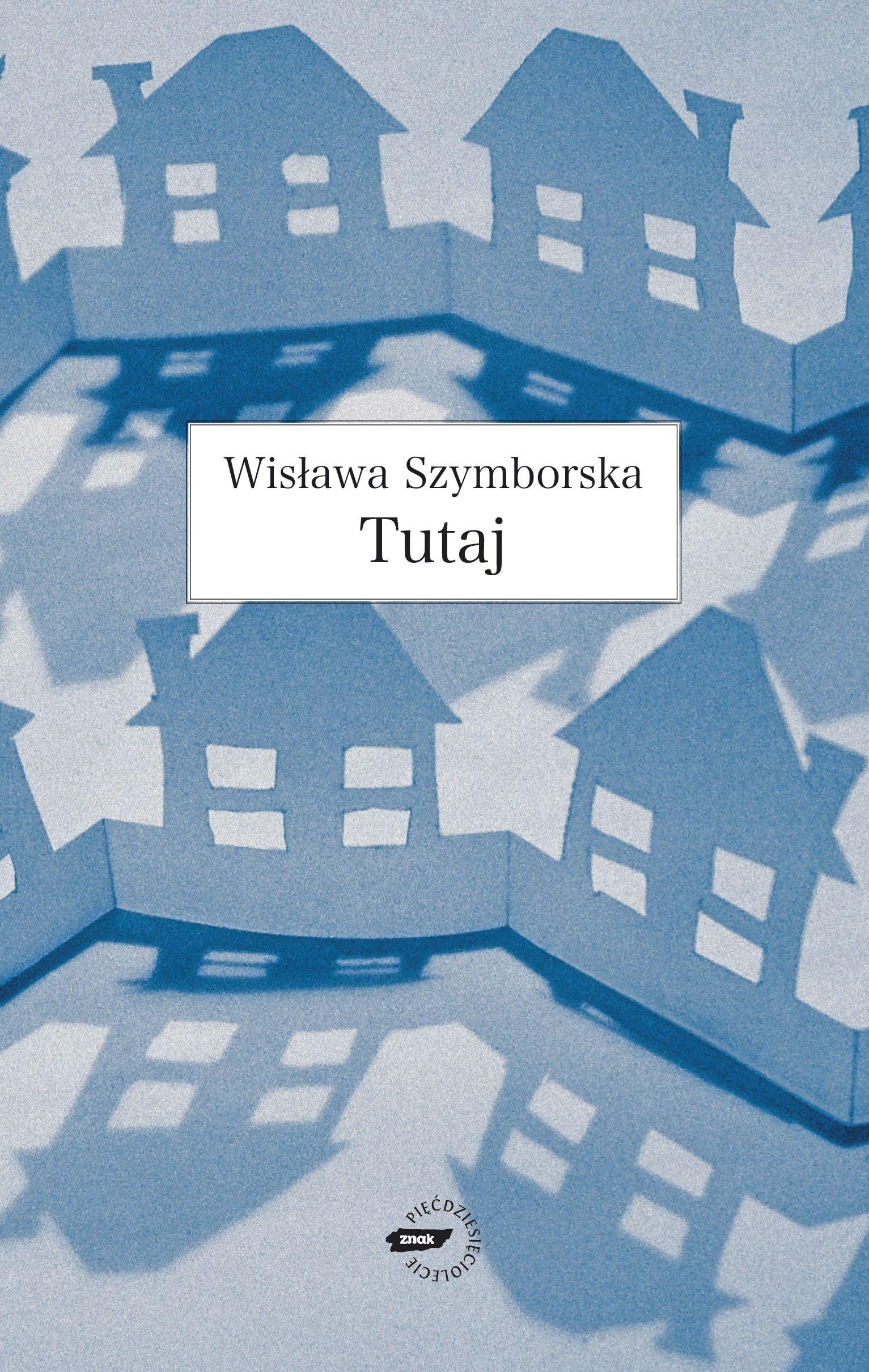 Tutaj Amazoncouk Wislawa Szymborska 9788324011230 Books