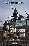 Dans la peau d'un migrant - De Peshawar à Calais, enquête sur le «cinquième monde»