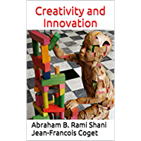 Creativity and Innovation (Behavior in Organizations: An experiential approach Book 14) (English Edition)