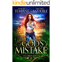 A God's Mistake (Chronicles of an Urban Druid Book 11)
