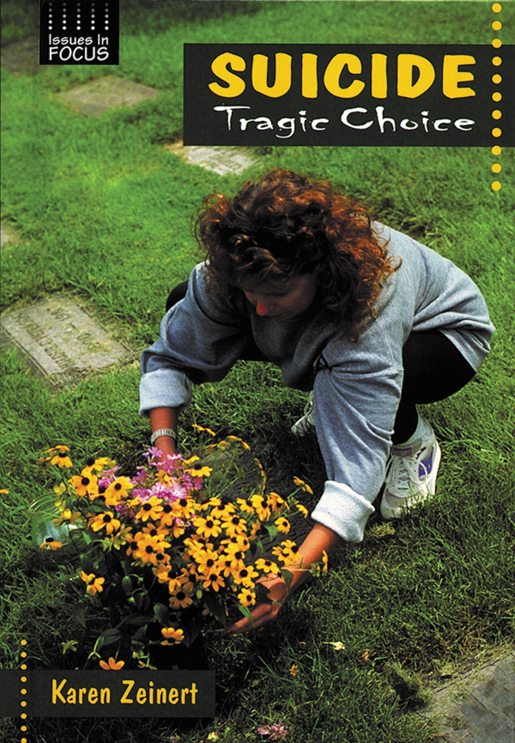 Suicide: Tragic Choice (Issues in Focus)