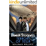 Terrors of Tesla (The Bulletproof Adventures of Damian Stockwell Series Book 2)