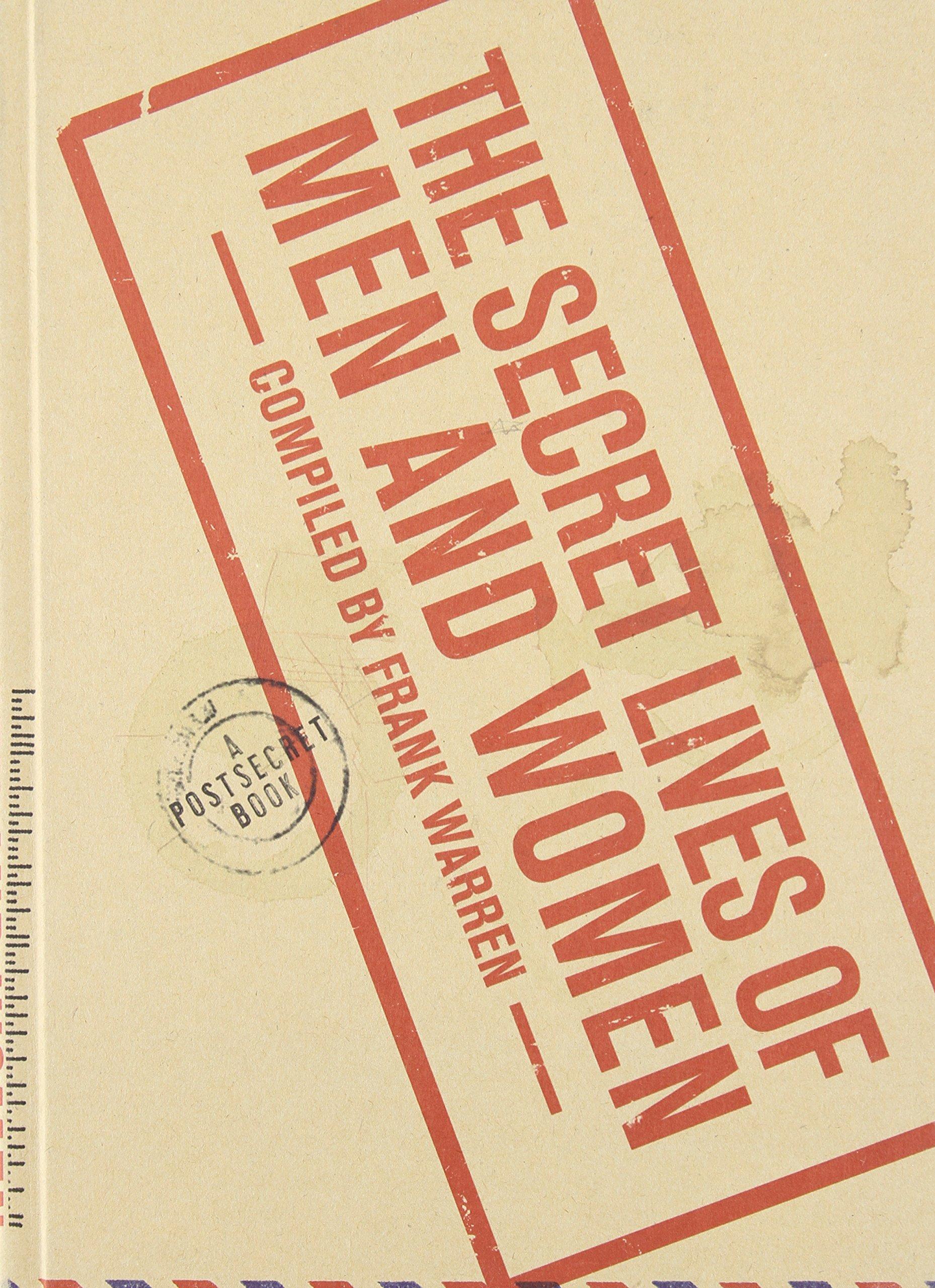Download The Secret Lives of Men and Women: A PostSecret Book PDF
