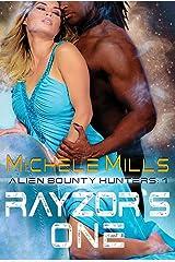 Rayzor's One (Alien Bounty Hunters Book 1) Kindle Edition