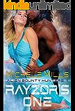 Rayzor's One (Alien Bounty Hunters Book 1)