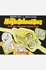 Electric Field Trip (The Magic School Bus) Paperback