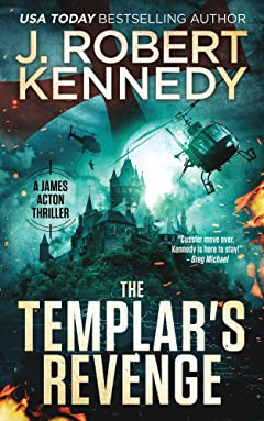 The Templar\'s Revenge (A James Acton Thriller, #19) (James Acton Thrillers)