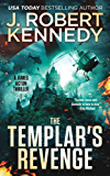 The Templar's Revenge (A James Acton Thriller, #19) (James Acton Thrillers)
