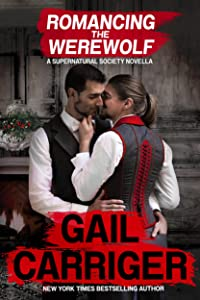 Romancing the Werewolf: A Supernatural Society Novella