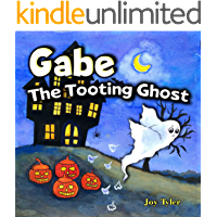 Gabe The Tooting Ghost: A Funny Halloween Picture Book For Kids and Adults About a Farting Ghost, A Read Aloud Halloween…
