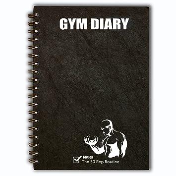 Entrenamiento con pesas libro de registro, gimnasio diario - la rutina 50 Rep - masa muscular edificio fórmula: Amazon.es: Deportes y aire libre