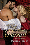 A Most Delicate Pursuit: A Hunt Club Novel