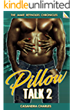 Pillow Talk 2: The Mike and Mary Saga (The Jamie Reynolds Chronicles Book 5)
