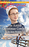 The Amish Christmas Cowboy (Amish Spinster Club Book 2)
