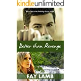 Better than Revenge (Amazing Grace Book 2)
