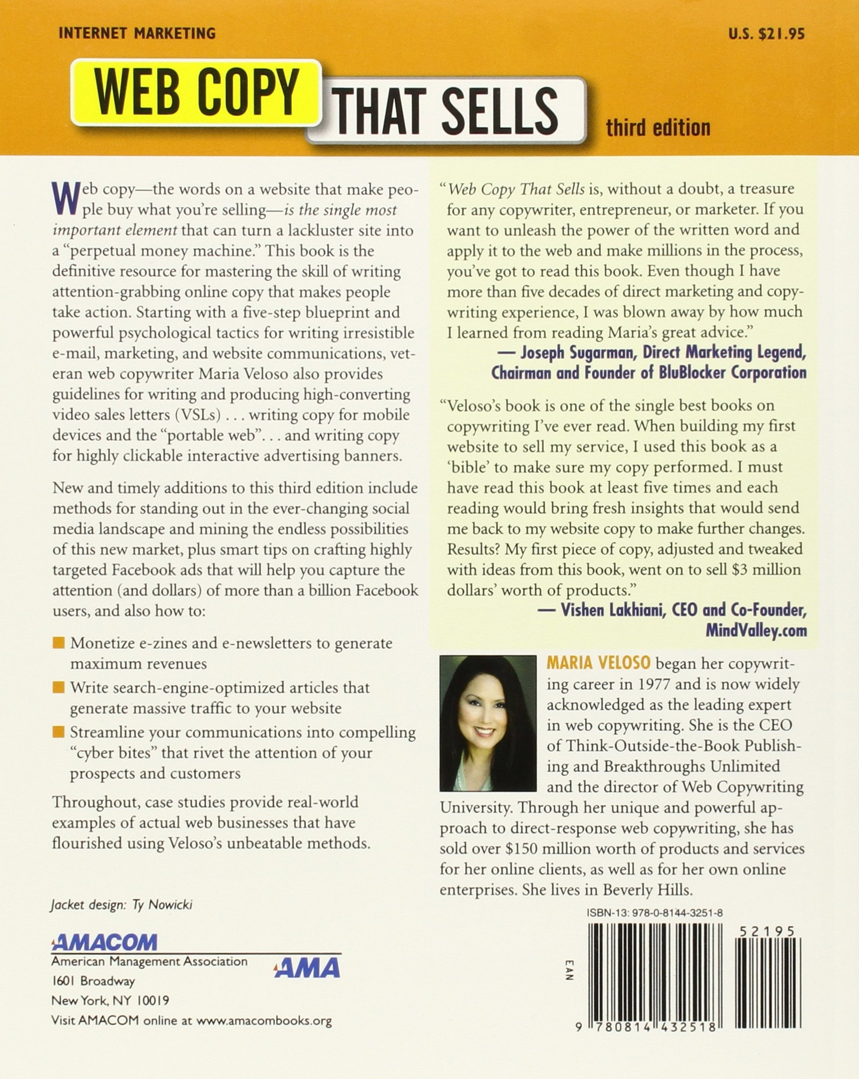 Web Copy That Sells: The Revolutionary Formula for Creating Killer Copy That Grabs Their Attention and Compels Them to Buy by AMACOM