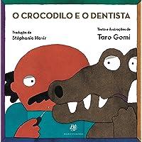 O crocodilo e o dentista