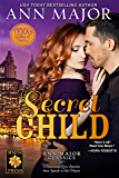 Secret Child (Texas: Children of Destiny Book 8)