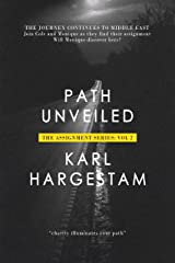 Path Unveiled: The Assignment: Vol. 2 (The Assignment Series: Vol. 2) Kindle Edition
