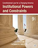 Constitutional Law for a Changing America: Institutional Powers and Constraints