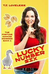 Lucky Number Six (The Fortune Cookie Diaries Book 1) Kindle Edition