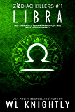 Libra (Zodiac Killers Book 11)