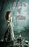 A Bird of White