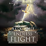 Endless Flight: Benjamin Ashwood Series, Book 2