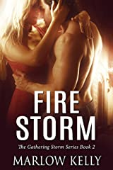 Fire Storm (The Gathering Storm Book 2) Kindle Edition