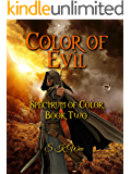 Color of Evil: Spectrum of Color Book Two
