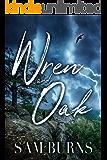 Wren and Oak (The Rowan Harbor Cycle Book 9)