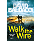 Walk the Wire (Amos Decker Book 6)