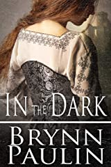 In the Dark Kindle Edition